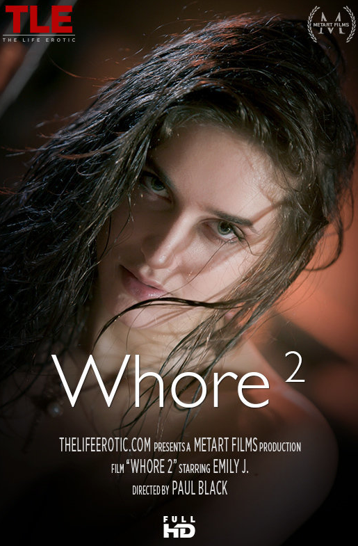 TheLifeErotic_presents_Emily_J_in_Whore_2_by_Paul_Black.png