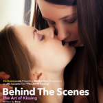 VivThomas – Lola A & Lorena Garcia & Mango A & Patritcy & Talia Mint & Taylor Sands – Behind The Scenes The Art Of Kissing
