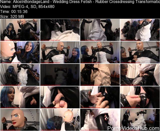 AliceInBondageLand_-_Wedding_Dress_Fetish_-_Rubber_Crossdressing_Transformation.jpg